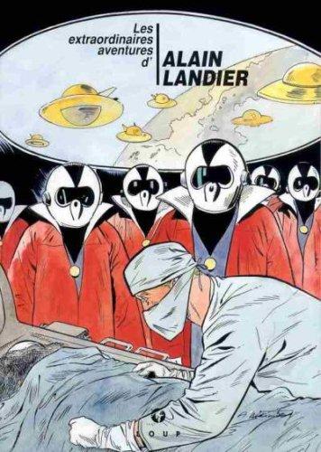 Les extraordinaires aventures d'Alain Landier. 1