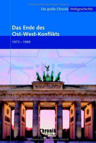 Die große Chronik der Weltgeschichte / Das Ende des Ost-West-Konflikts
