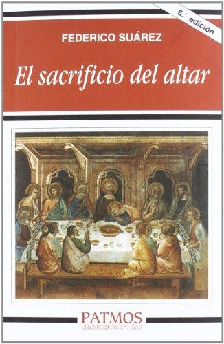 El sacrificio del altar (Patmos) por Federico Suárez Verdeguer