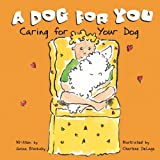 A Dog for You: Caring for Your Dog (Pet Care) by Susan Blackaby (2003-01-01)