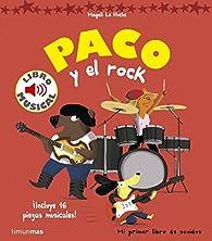 Paco y el rock. Libro musical par Magali Le Huche
