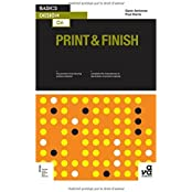 Basics Design 06: Print and Finish by Gavin Ambrose (2006-11-05)