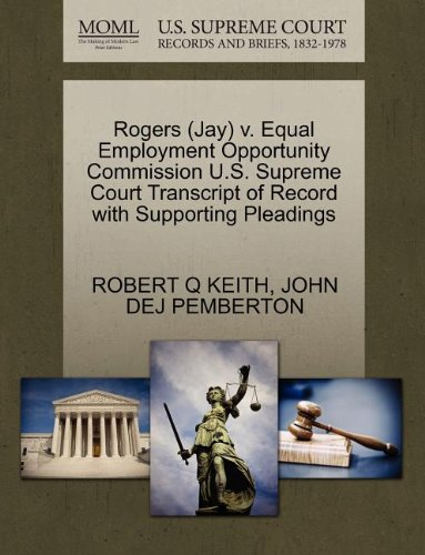 Rogers (Jay) v. Equal Employment Opportunity Commission U.S. Supreme Court Transcript of Record with Supporting Pleadings
