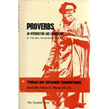 The Proverbs: An introduction and commentary (Tyndale Old Testament commentaries)