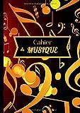 Cahier de Musique: Cahier de Musique: Livret de 60 pages A4 avec portées et lignes pour prise de notes | Parfait en école de musique, pour enfants et ... pour vos cours ou études musicales !...