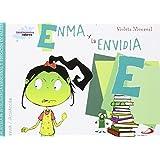 Enma y la envidia: Biblioteca de inteligencia emocional y educación en valores (Sentimientos y valores)