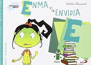 envidia: Enma y la envidia: Biblioteca de inteligencia emocional y educación en valores (...