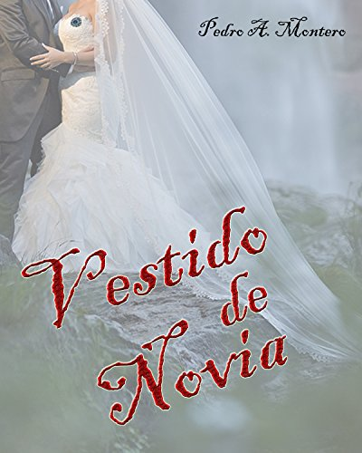 Vestido De Novia por Pedro A. Montero