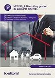 Dirección y gestión de auxiliares externos. ADGN0210