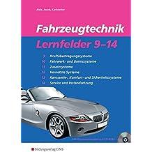 Fahrzeugtechnik: Lernfelder 9-14: Schülerband