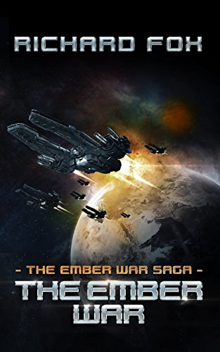 The Ember War: Volume 1 (The Ember War Saga)