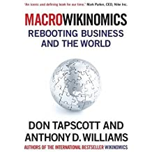 Macrowikinomics: Rebooting Business and the World by Don Tapscott (2011-08-01)
