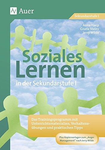 Materialpaket Soziales Lernen: Das Trainingsprogramm mit Unterrichtsmaterialien, Verhaltensübungen und praktischen Tipps (5. bis 10. Klasse)