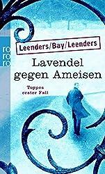 Lavendel gegen Ameisen: Toppes erster Fall (Hauptkommissar Toppe ermittelt, Band 1)