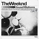 House Of Balloons [Clean]
