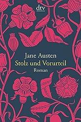 Stolz und Vorurteil: Roman