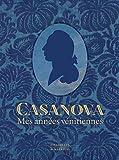 Casanova: Mes années vénitiennes