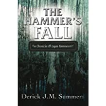 The Hammer's Fall: The Chronicles of Logan Hammersmith (English Edition)