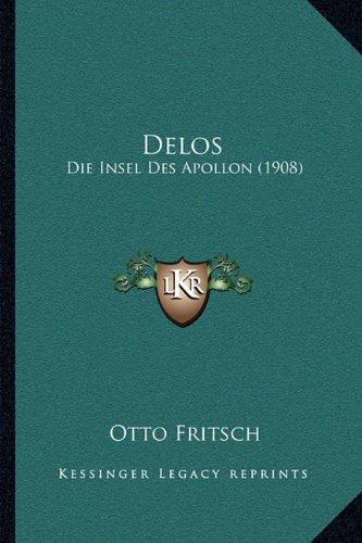 Delos: Die Insel Des Apollon (1908)