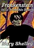 Image de Frankenstein - Ou Le Prométhée Moderne