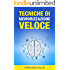 Tecniche Di Memorizzazione Veloce (Memoria Vol. 1)