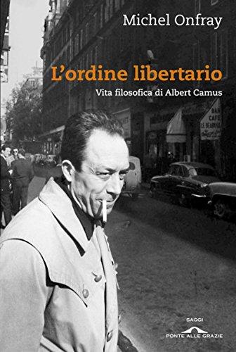 lordine-libertario-vita-filosofica-di-albert-camus