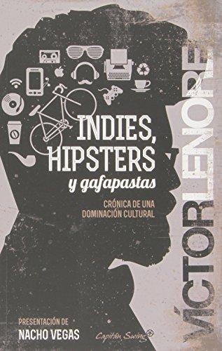 Indies Hipsters Y Gafapastas (Entrelineas)