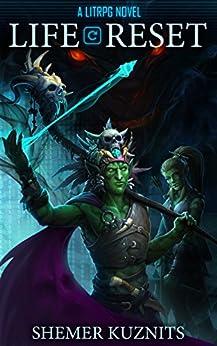Life Reset: A LitRPG Novel (New Era Online Book 1) (English Edition)