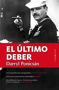 El Último Deber par Darryl Ponicsán