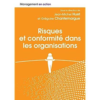 Risques et conformités dans les organisations : Les chemins de navigation entre excellence, business et éthique