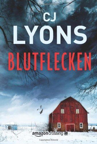 Buchseite und Rezensionen zu 'Blutflecken (Ein Lucy-Guardino-Thriller 2)' von CJ Lyons