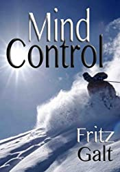 Mind Control (Brad West Spy Thrillers Book 2)