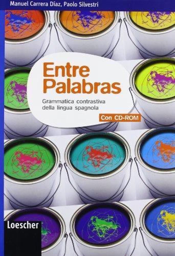 entre-palabras-grammatica-contrastiva-della-lingua-spagnola-per-le-scuole-superiori-con-espansione-o