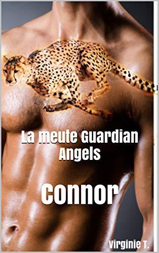 La meute Guardian Angels: Connor par