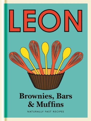 Little Leon:  Brownies, Bars & Muffins: Guilt-free recipes to fit your healthy lifestyle, including sugar-free, dairy-free and wheat-free ideas. (Little Leons) (English Edition) -