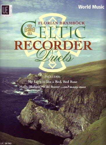 Celtic Recorder Duets. Für 2 Sopranblockflöten: 17 mittelschwere Arrangements mit Musik aus Irland, Schottland und der Bretagne. Spielpartitur