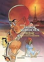 Brigade Verhoeven - Irène de Yannick Corboz