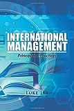 International Management: Principles & Practices
