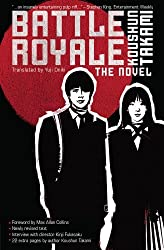 Battle Royale: The Novel by Koushun Takami (2009-11-17)