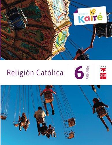 Religión católica 6 primaria kairé