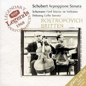 Schubert: Arpeggione Sonata/ Schumann: Funf Stucke im Volkston/ Debussy: Cello Sonata