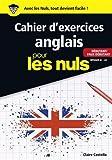 Cahier d'exercices anglais débutant/faux débutant pour les Nuls grand format...