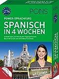 PONS Power-Sprachkurs Spanisch in 4 Wochen: Schnell zum Ziel mit idealen Tagesportionen. Buch mit 2...