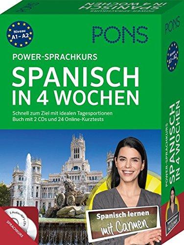 PONS Power-Sprachkurs Spanisch in 4 Wochen: Schnell zum Ziel mit idealen Tagesportionen. Buch mit 2 CDs und 24 Online-Kurztests (4 Ziele)