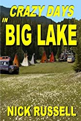 Crazy Days in Big Lake (Volume 3) by Nick Russell (2012-12-18)