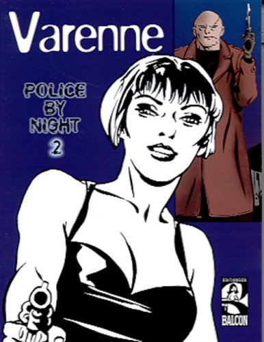 Police by night, tome 2