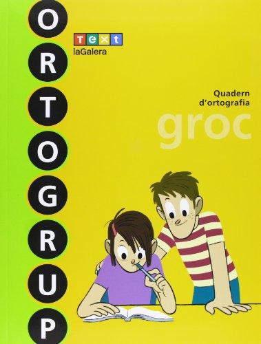 Ortogrup groc (ORTOGRUP - Quaderns d'ortografia) - 9788441222441