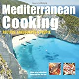 Mediterranean Cooking: Recipes, Landscapes & People