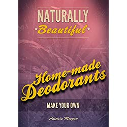 Home-Made Deodorants :: Naturally Beautiful: How to make your own natural deodorants at home?