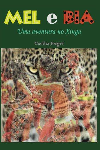 mel-e-bia-uma-aventura-no-xingu-portuguese-edition